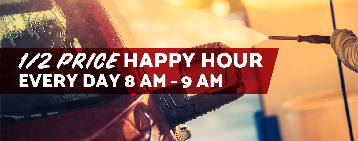 1/2 Price Happy Hour Every Day 8 AM - 9 AM